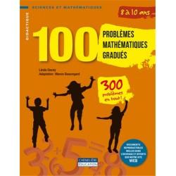 100 problèmes mathématiques gradués - 8 à 10 ans