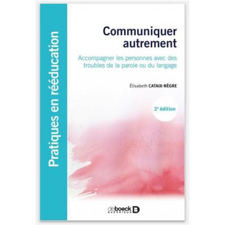 Communiquer autrement - 2ème édition