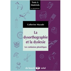 La dysorthographie et la dyslexie