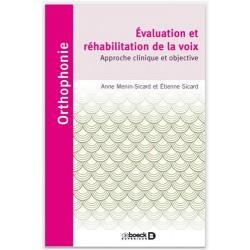 Evaluation et réhabilitation de la voix