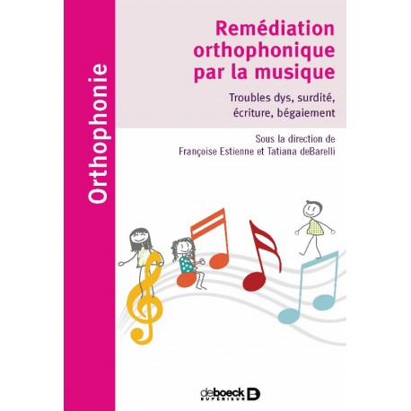 Remédiation orthophonique par la musique -