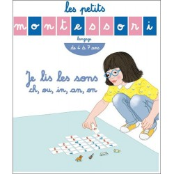 Les petits Montessori - Je lis les sons ch, ou, in, an, on