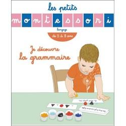 Les petits Montessori - Je découvre la grammaire