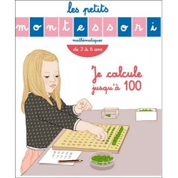 Les petits Montessori - Je calcule jusqu'à 100