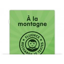 Textes Fluence - A la montagne - CE