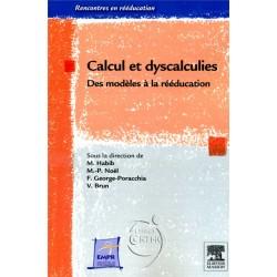 Calcul et dyscalculies - Des modèles de rééducation