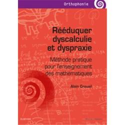 Rééduquer dyscalculie et dyspraxie - Nouvelle édition