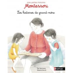 Les histoires de Grand-Mère - Mes petites histoires Montessori - Dès 3 ans