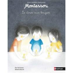 Le dîner aux bougies - Mes petites histoires Montessori - Pédagogie - Dès 3 ans