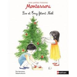 Liv et Emy fêtent Noël - Mes petites histoires Montessori - Dès 3 ans
