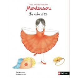 La robe d'été - Mes petites histoires Montessori - Pédagogie - Dès 3 ans