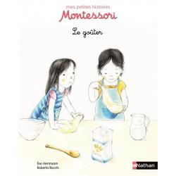 Le goûter - Mes petites histoires Montessori - Pédagogie - Dès 3 ans