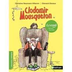 Clodomir Mousqueton - adapté aux enfants DYS ou dyslexiques - Dès 7 ans