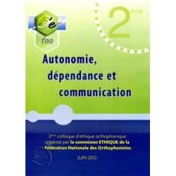 Autonomie, dépendance et communication