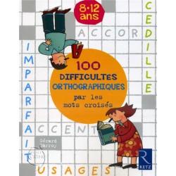 100 difficultés orthographiques par les mots croisés