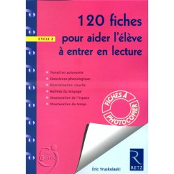 120 fiches pour aider l'élève à entrer en lecture