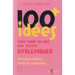 100+ idées pour venir en aide aux enfants dyslexiques