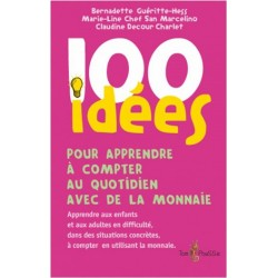 100 ideés pour apprendre à compter au quotidien avec de la monnaie