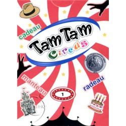 Tam Tam Circus Série 1