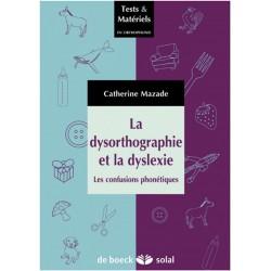 La dysorthographie et la dyslexie - Occasion 08131