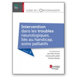 Guide de l'orthophoniste -Volume 5- Intervention dans les troubles neurologiques