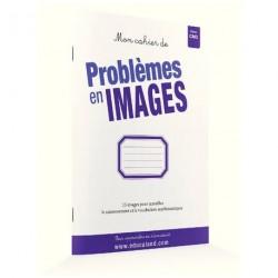 Mon cahier problèmes en images CM2