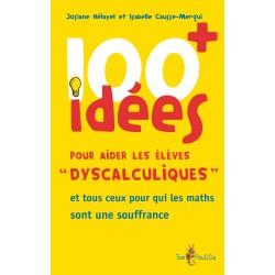 100 idées+ pour aider les élèves dyscalculiques
