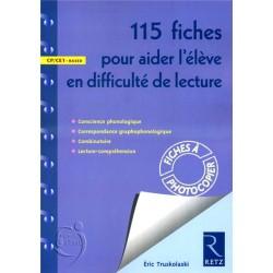 115 fiches pour aider l'élève en difficulté de lecture