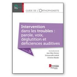 Guide de l'orthophoniste - Volume 4 - Intervention dans les troubles : parole, v
