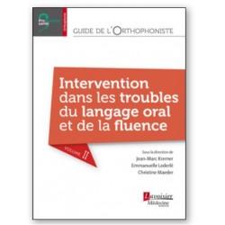 Guide de l'orthophoniste - Volume 2 - Intervention dans les troubles du langage