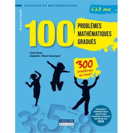 100 problèmes mathématiques gradués - 6 à 8 ans