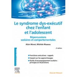 Le syndrome dys exécutif chez l'enfant et l'adolescent - 2ème édition