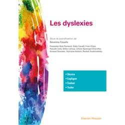 Les dyslexies - Décrire, évaluer, expliquer, traiter