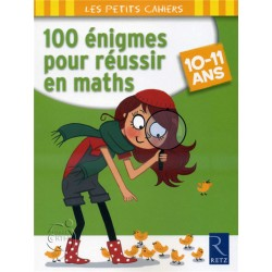 100 énigmes pour réussir en maths