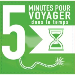 5 minutes pour voyager dans le temps