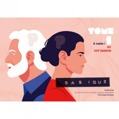 Basique - Tome 1 - A table !