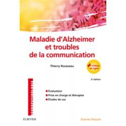 Maladie D'Alzheimer Et Troubles De La Communication - 2nde édition