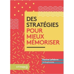 Des stratégies pour mieux mémoriser