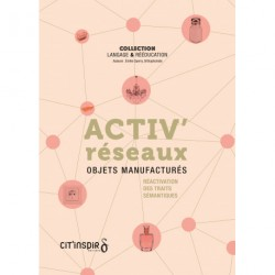 Activ'réseaux - Objets manufacturés