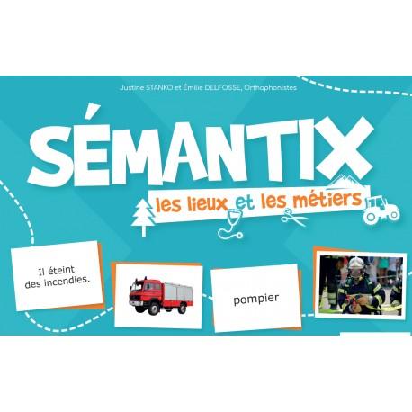 Sémantix - Les lieux et les métiers