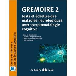 GREMOIRE 2 : Tests et échelles des maladies neurologiques avec sympt. cognitive