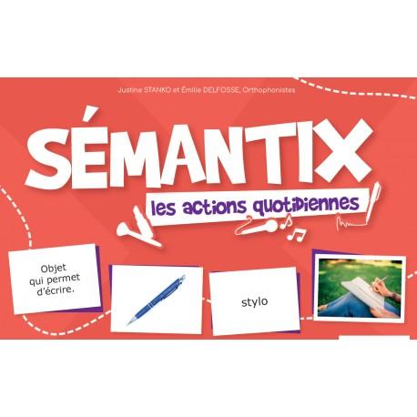Sémantix - Les actions quotidiennes