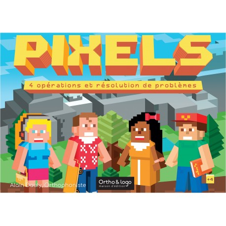 Pixels - 4 opérations et résolution de problèmes