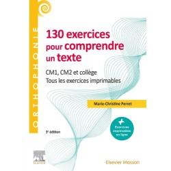 130 exercices pour comprendre un texte - CM1 - CM2, collège - 3e édition
