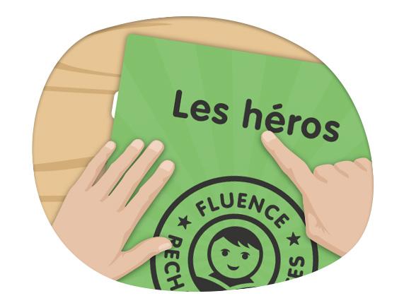 Textes Fluence - Les héros
