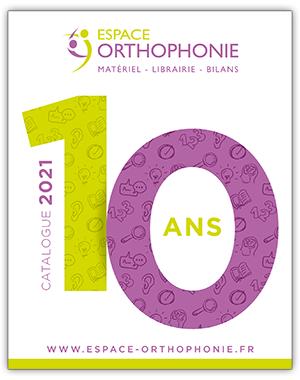 Catalogue 2021 Espace Orthophonie