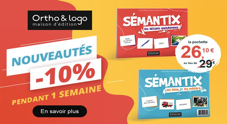 SÉMANTIX - Nouveautés d'Ortho & logo - les pochettes